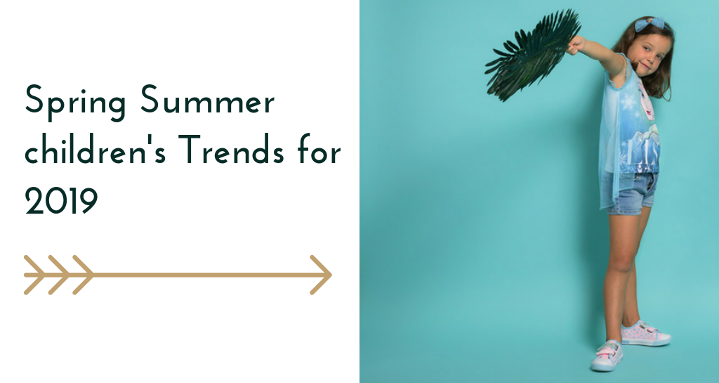 Spring / Summer children's clothes & trends for 2019
