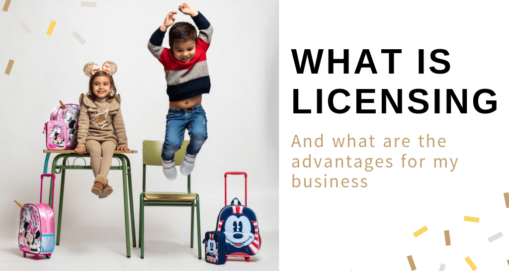 What is 'licensing' and what are the advantages for my business?