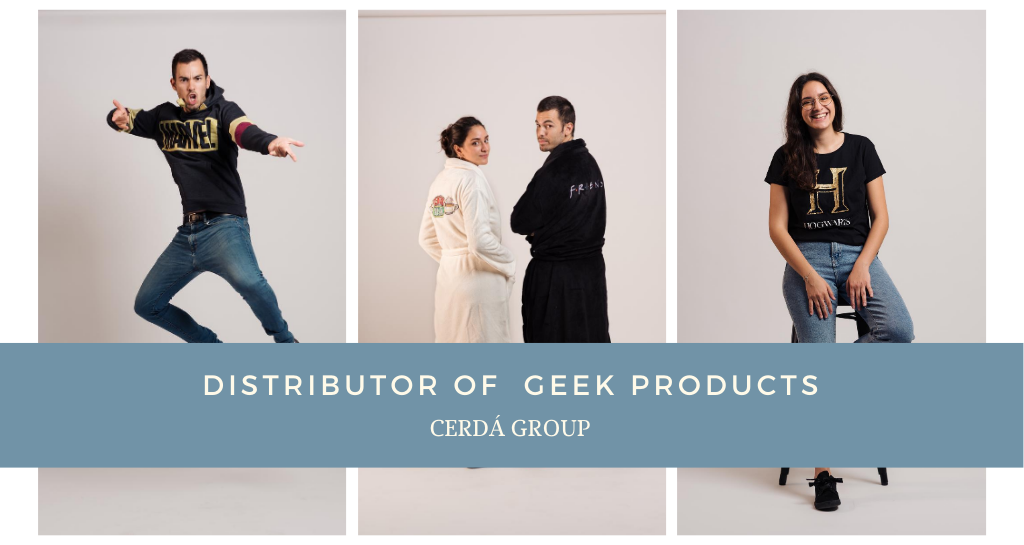 Are you looking for a distributor of original gifts or geek products? Trust in cerdá!