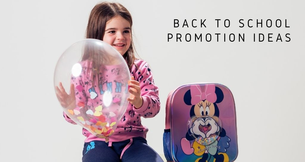Back to school promotion ideas for your store