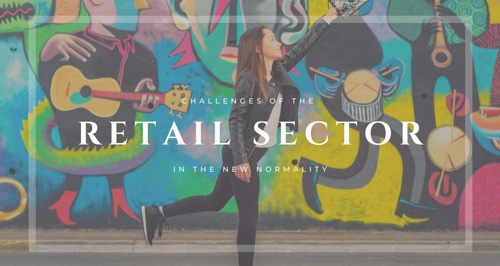 Challenges of the retail sector in the new normality