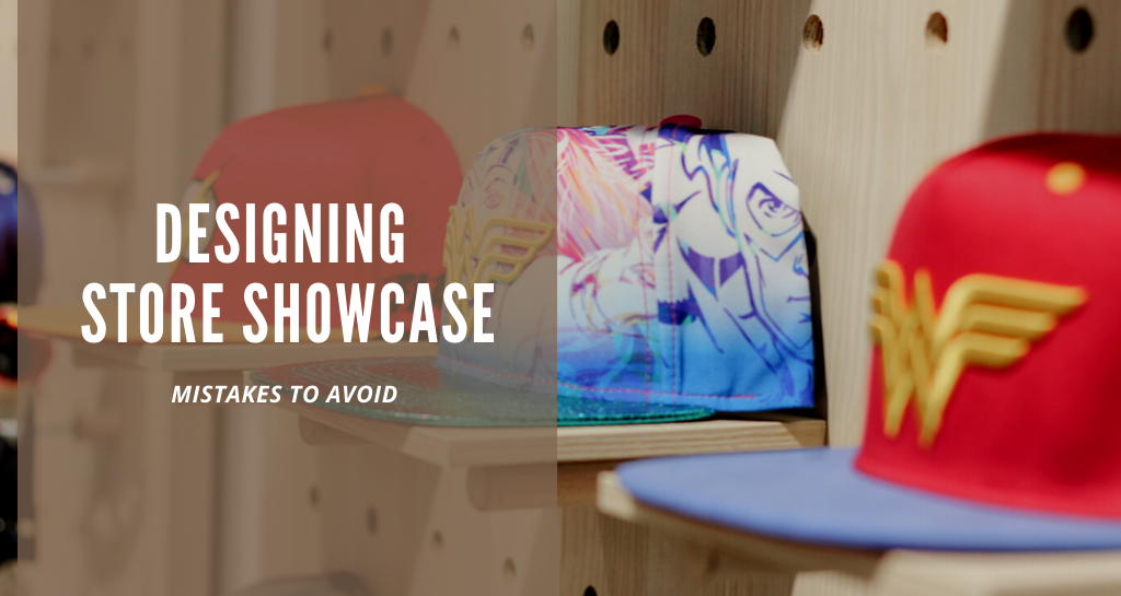 6 mistakes to avoid when designing your store showcase