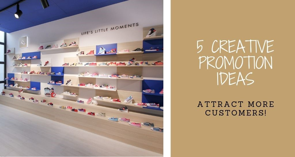 5 creative retail promotion ideas. Attract more customers!