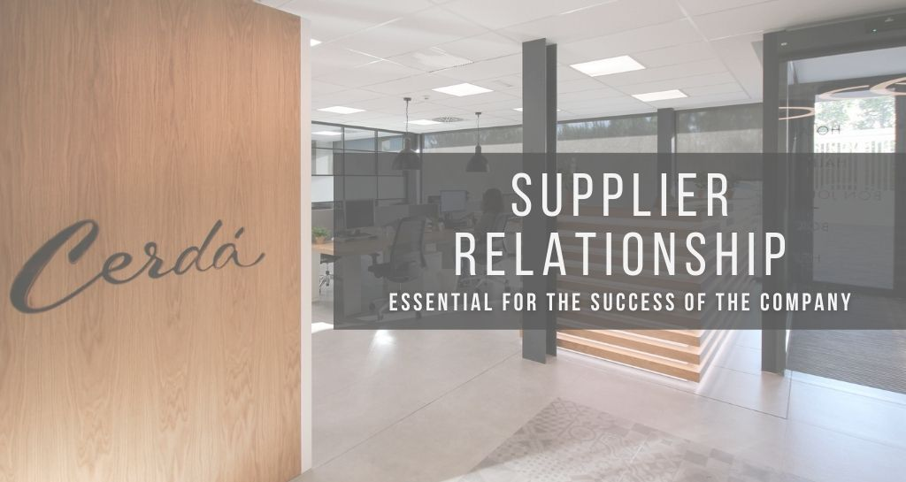 Supplier relationship, essential for the success of the company