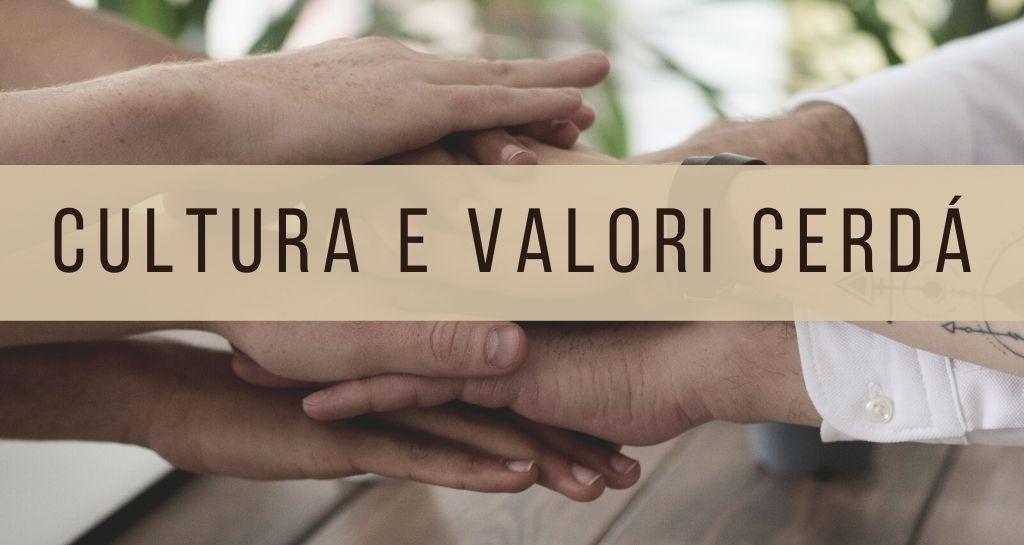 L'importanza dei valori e della cultura all'interno di Cerdá Group